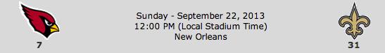 Arizona Cardinals @ New Orleans Saints