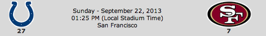Indianapolis Colts @ San Francisco 49ers